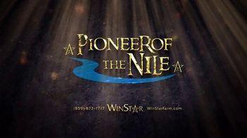 WinStar Farm, LLC TV Spot, 'Pioneer of The Nile: Empire' - Thumbnail 9