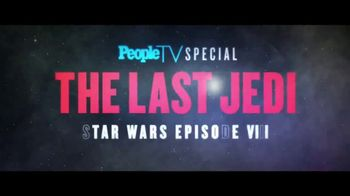 PeopleTV Special TV Spot, 'The Last Jedi: Star Wars Episode VIII' - Thumbnail 10