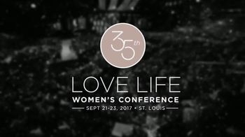 Joyce Meyer Ministries 2017 Love Life Women's Conference TV Spot, 'Ladies' - 6 commercial airings