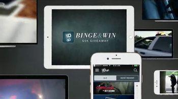 ID GO Binge & Win $5K Giveaway TV Spot, 'It Pays to Watch'