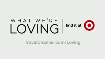 Target TV Spot, 'Travel Channel: What We're Loving' - Thumbnail 9