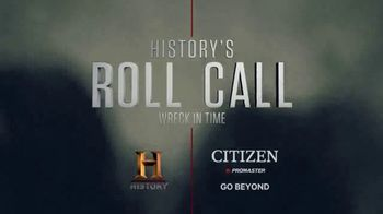 Citizen Promaster TV Spot, 'History Channel Roll Call with Citizen' - Thumbnail 3