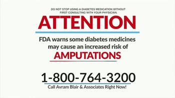 Avram Blair & Associates TV Spot, 'Diabetes Medication and Amputation'