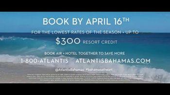 Atlantis TV Spot, 'Endless Flow: April' - Thumbnail 10