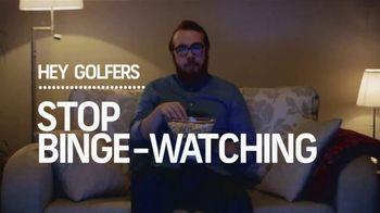 GolfNow.com VIP TV Spot, 'Stop Binge-Watching'