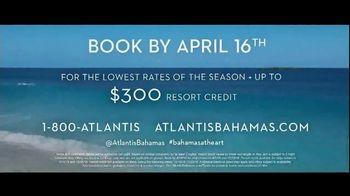 Atlantis Bahamas TV Spot, 'Endless Flow: Summer Savings' - Thumbnail 10