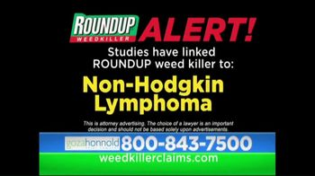 Goza Honnold Trial Lawyers TV Spot, \'Roundup Weed Killer\'