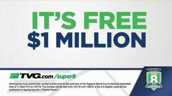 TVG Network Super 8 Contest TV Spot, 'Pegasus World Cup' - Thumbnail 5