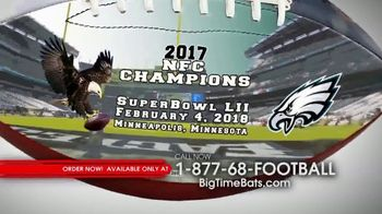 Big Time Footballs Eagles Super Bowl LII Commemorative Ball TV Spot, 'NFC'