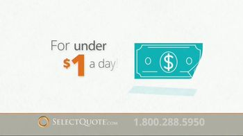 Select Quote TV Spot, 'Under a Dollar a Day'