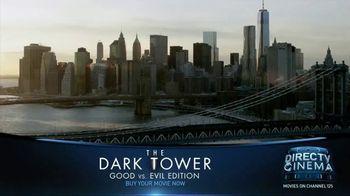 DIRECTV Cinema TV Spot, 'The Dark Tower: Good vs. Evil Edition'