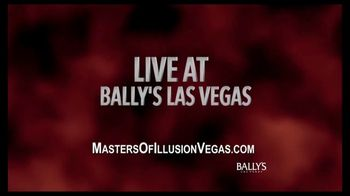 Masters of Illusion TV Spot, '2017 Bally's Las Vegas'