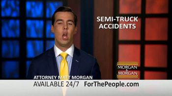 Morgan and Morgan Law Firm TV Spot, 'Semi-Truck Accidents'
