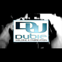 Dubie Welding and Fabrication