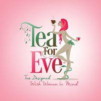 Tea For Eve
