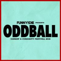 Oddball Comedy and Curiosity Festival