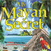 My Mayan Secret Diet